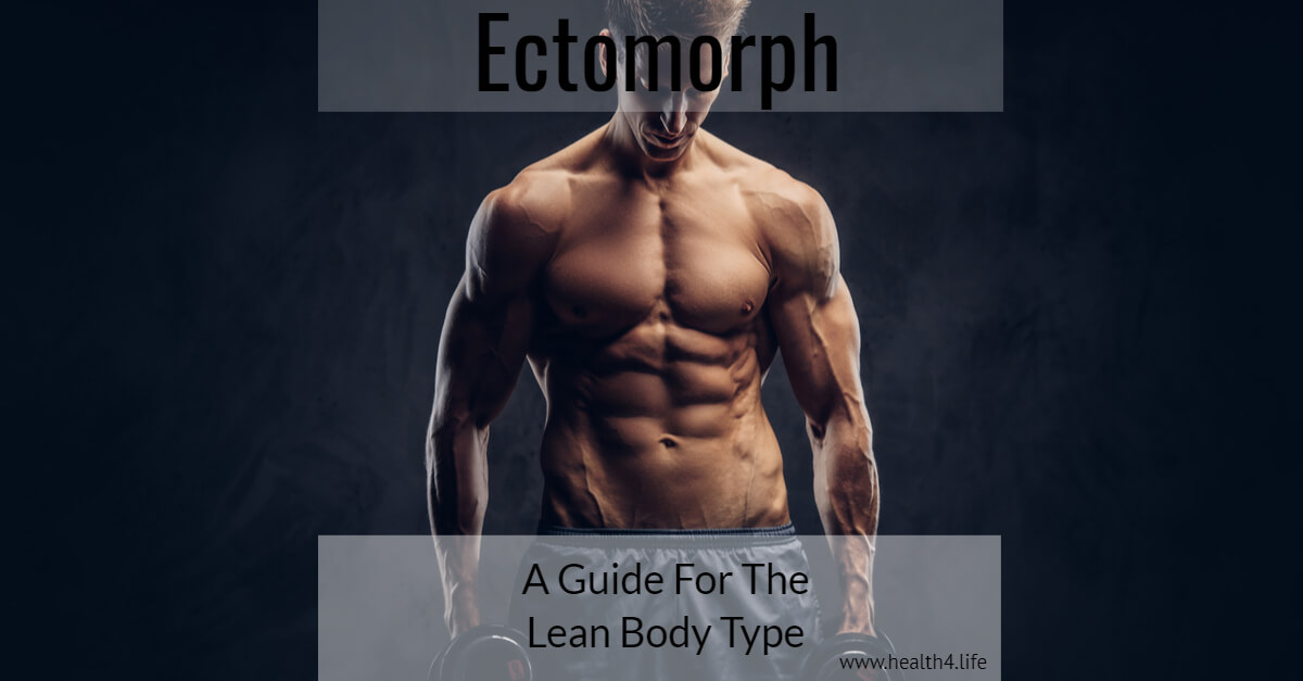 Health4Life - Ectomorph Nutrition & Exercise: Our